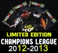 All LIMITED EDITION cards Champions League 2012-2013 - Your choice